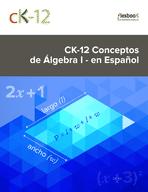 CK-12 Conceptos de Álgebra I - en Español