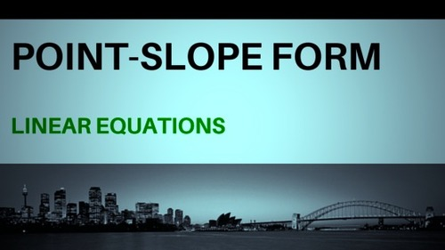Point-Slope Form of Linear Equations.