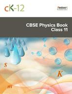 CK-12 CBSE Physics Class 11