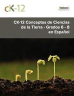 CK-12 Conceptos de Ciencias de la Tierra - Grados 6 - 8 - en Español