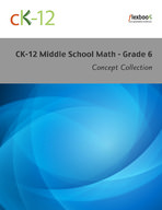 CK-12 Middle School Math Concepts - Grade 6