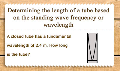 Harmonics 2: Standing Waves in a Closed Air Column - Example 1