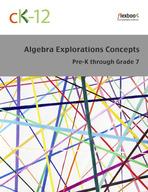 Algebra Explorations Concepts, Pre-K through Grade 7