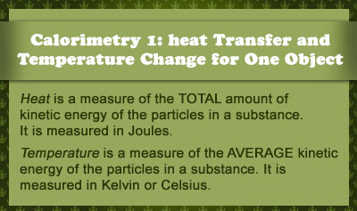 Calorimetry 1: Heat Transfer and Temperature Change for One Object - Overview