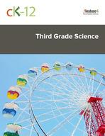 CK-12 Third Grade Science