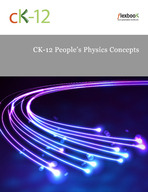 CK-12 People's Physics Concepts