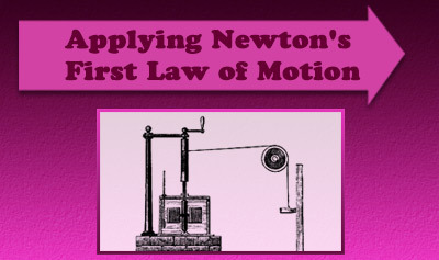 Newton's First Law of Motion - Example 1