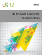 CK-12 Geometry - Basic, Teacher's Edition