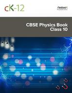 CK-12 CBSE Physics Class 10