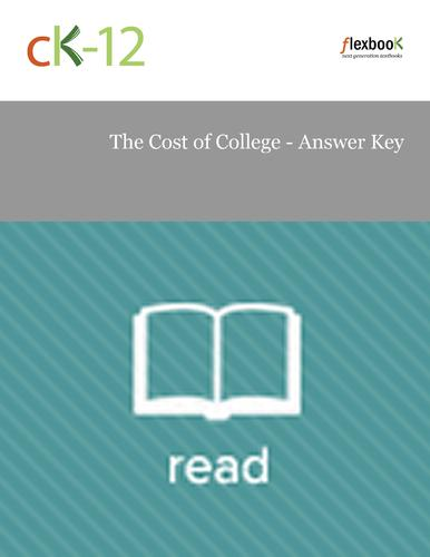 The Cost of College - Answer Key