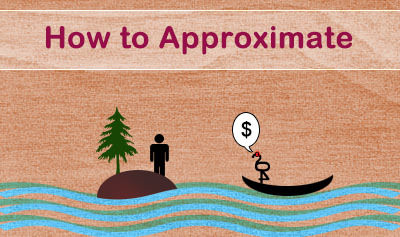How to Approximate