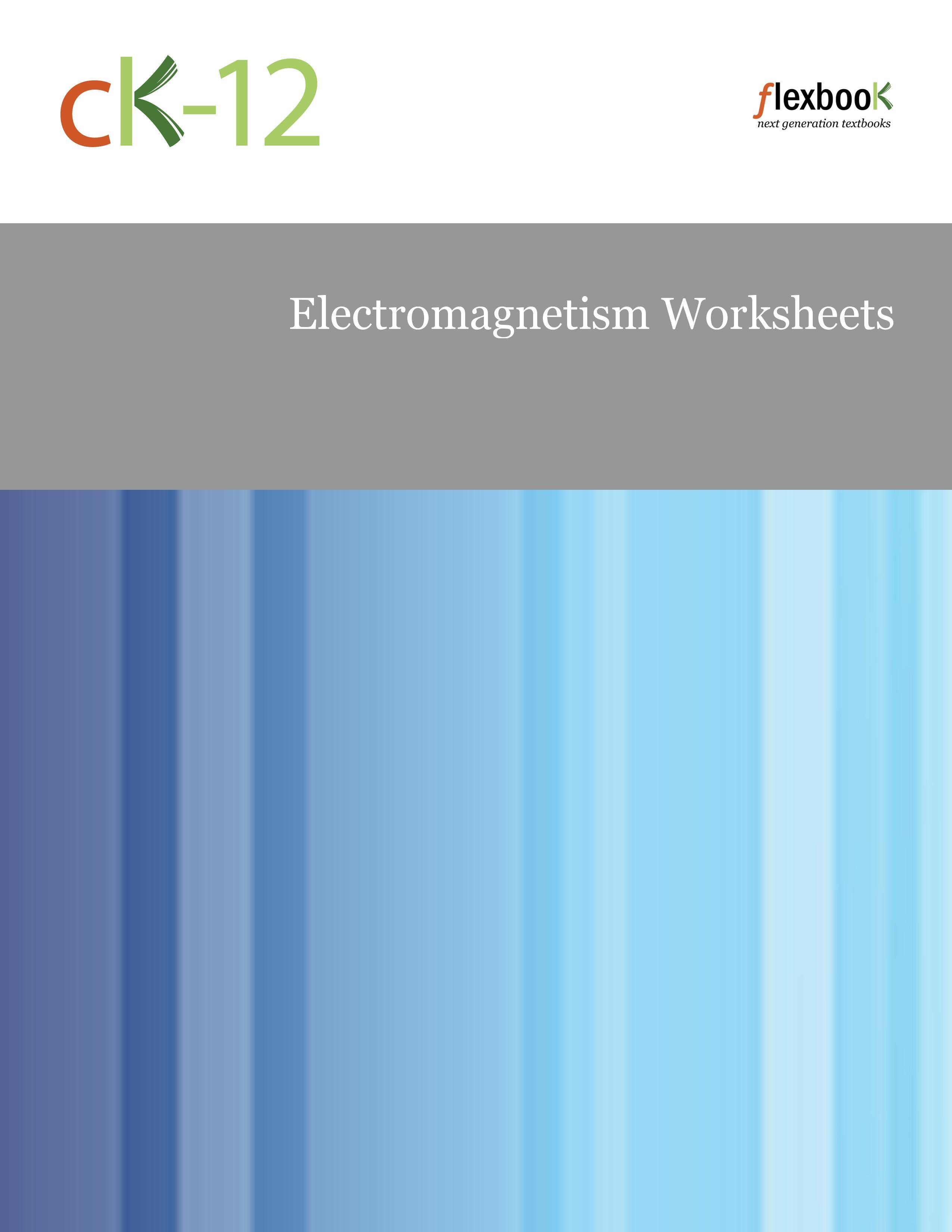 Electromagnetism Worksheets – Electromagnetism Worksheet