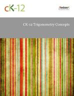 CK-12 Trigonometry Concepts