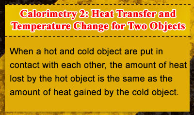 Calorimetry 2: Heat Transfer and Temperature Change for Two Objects - Overview
