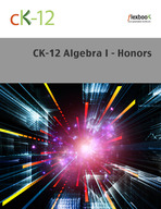 CK-12 Algebra I - Honors