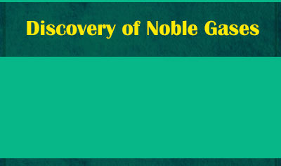 Discovery of Noble Gases