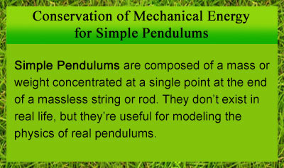 Conservation of Mechanical Energy for Simple Pendulums - Overview