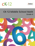CK-12 Middle School Math - Grade 6
