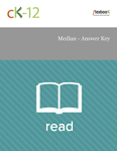 Median - Answer Key