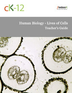 Human Biology Lives of Cells Teacher's Guide