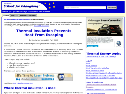 Thermal Insulation Prevents Heat From Escaping