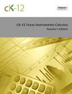 CK-12 Texas Instruments Calculus Teacher's Edition