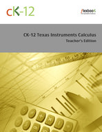 CK-12 Texas Instruments Calculus Teacher's Edition