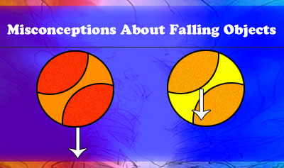Misconceptions About Falling Objects