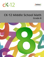 CK-12 Middle School Math - Grade 8
