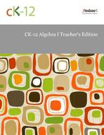 CK-12 Algebra I Teacher's Edition