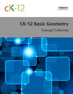 CK-12 Basic Geometry Concepts