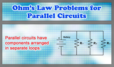Ohm's Law Problems for Parallel Circuits - Overview