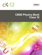 CK-12 CBSE Physics Class 12