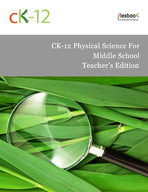 CK-12 Physical Science For Middle School Teacher's Edition