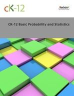 CK-12 Basic Probability and Statistics