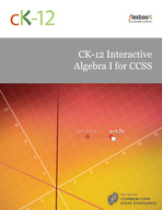 CK-12 Interactive Algebra I for CCSS | CK-12 Foundation