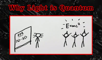 Why Light is Quantum