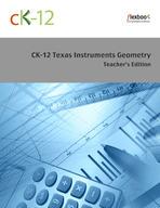 CK-12 Texas Instruments Geometry Teacher's Edition