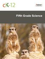 CK-12 Fifth Grade Science