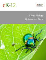 CK-12 Biology Quizzes and Tests