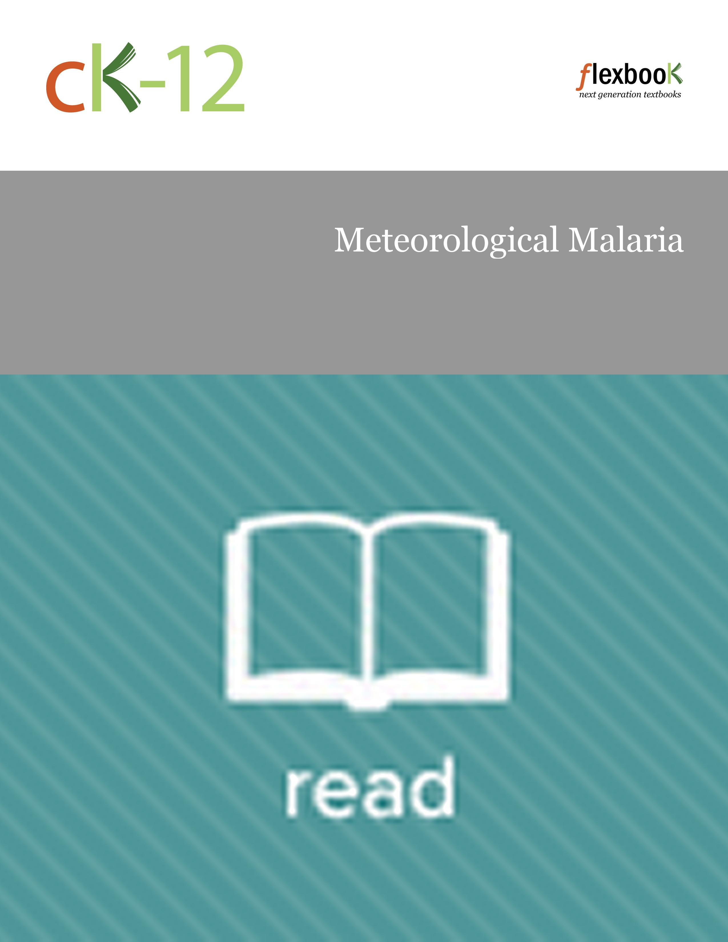 Meteorological Malaria