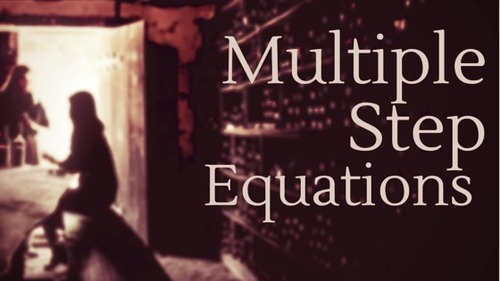 Multiple Step Equations.