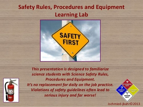 Science Safety Rules, Procedures and Equipment