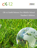 CK-12 Earth Science For Middle School Teacher's Edition