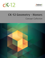 CK-12 Geometry Concepts - Honors