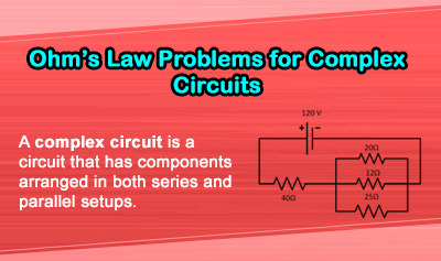 Ohm's Law Problems for Complex Circuits - Overview