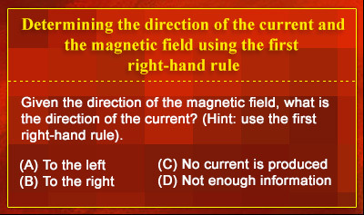 First Right-Hand Rule: Direction of Magnetic Fields and Currents - Example 1