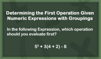Evaluating Numeric Expressions with Groupings - Example 1