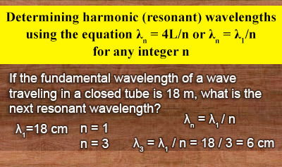 Harmonics 2: Standing Waves in a Closed Air Column - Example 2