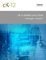 CK-12 Middle School Math Concepts - Grade 7